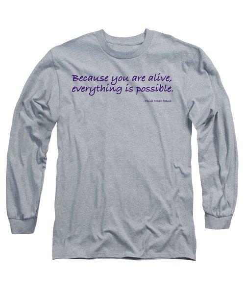 Alive Long Sleeve T-Shirt
