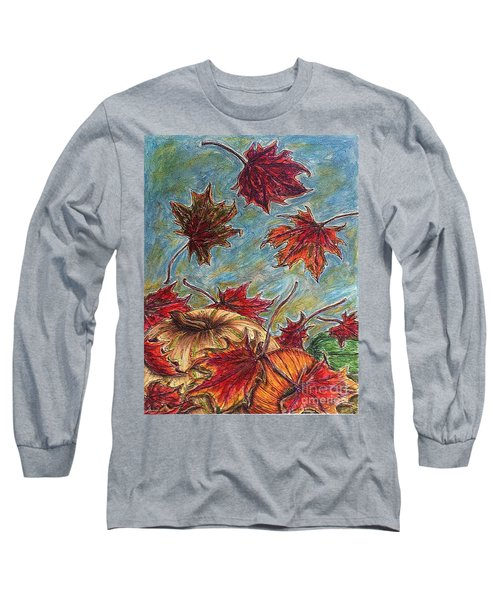 And The Leaves Came Tumbling Down Long Sleeve T-Shirt