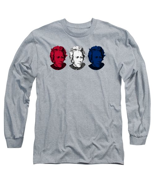 Andrew Jackson Red White And Blue Long Sleeve T-Shirt