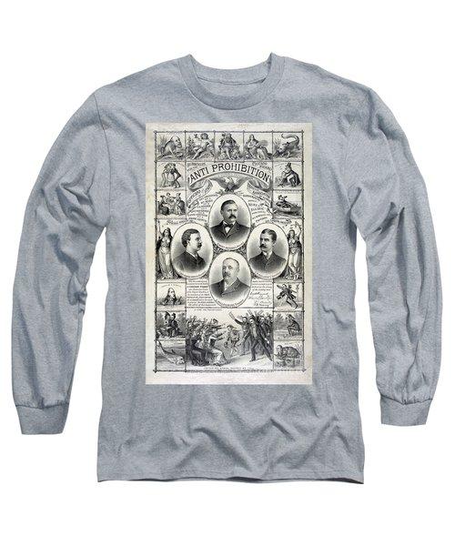 Anti Prohibition Poster Long Sleeve T-Shirt