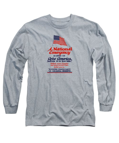 Arise America Before It Is Too Late - Join The Navy Long Sleeve T-Shirt