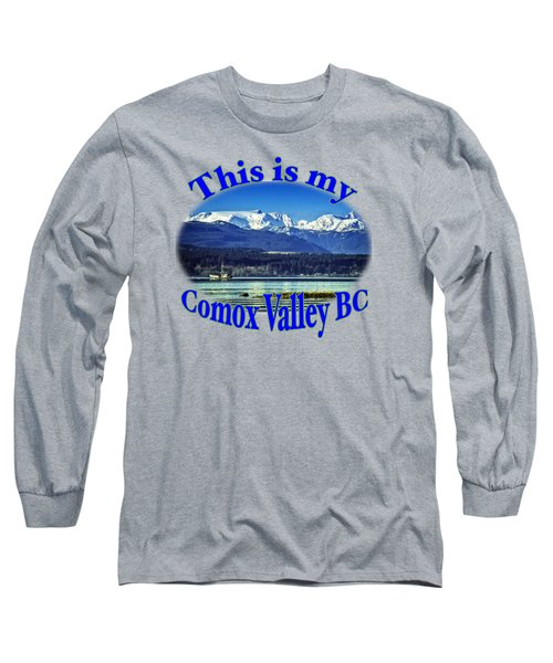 Comox Glacier And Herring Boat Long Sleeve T-Shirt