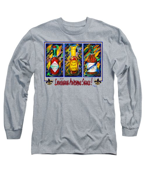 Louisiana Awesome Sauces Long Sleeve T-Shirt by Dianne Parks