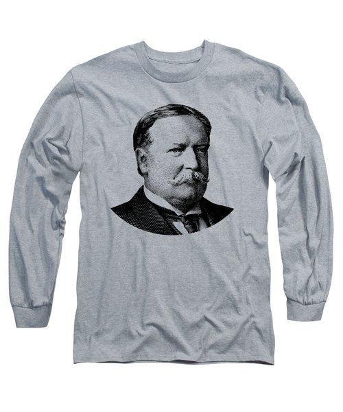 President William Howard Taft Graphic Long Sleeve T-Shirt