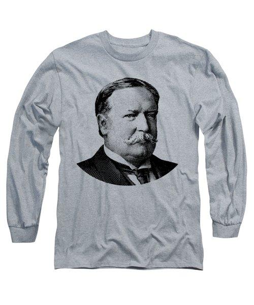 President William Howard Taft Graphic Long Sleeve T-Shirt