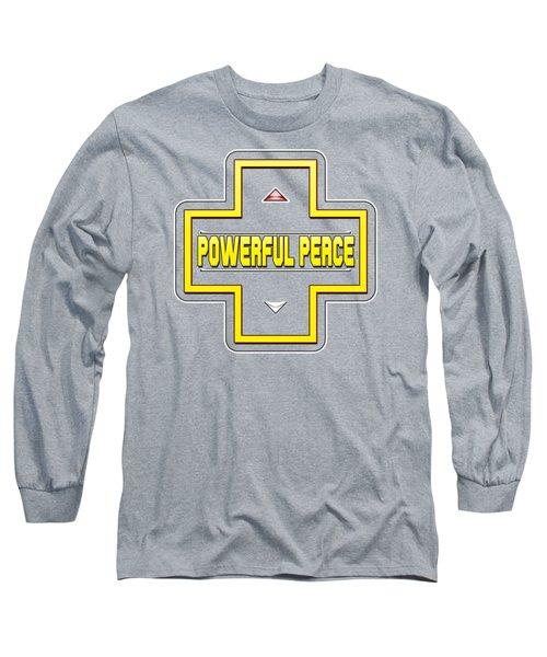 He Gives A Powerful Peace Long Sleeve T-Shirt