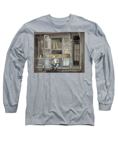 At The Barber Shop Long Sleeve T-Shirt by Marty Garland