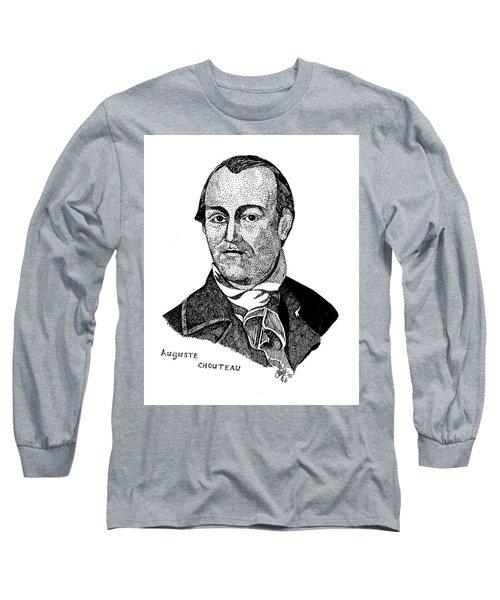 Auguste Chouteau Long Sleeve T-Shirt