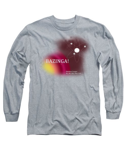 Bazinga Long Sleeve T-Shirt