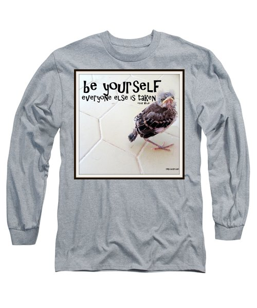Be Yourself Long Sleeve T-Shirt by Irma BACKELANT GALLERIES