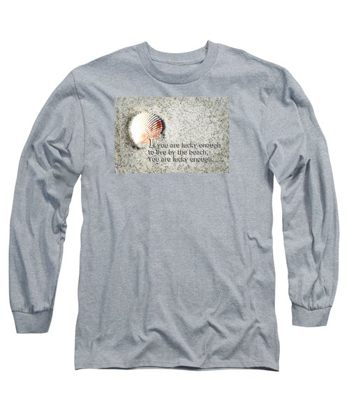 Beach Art - Lucky Enough - Sharon Cummings Long Sleeve T-Shirt