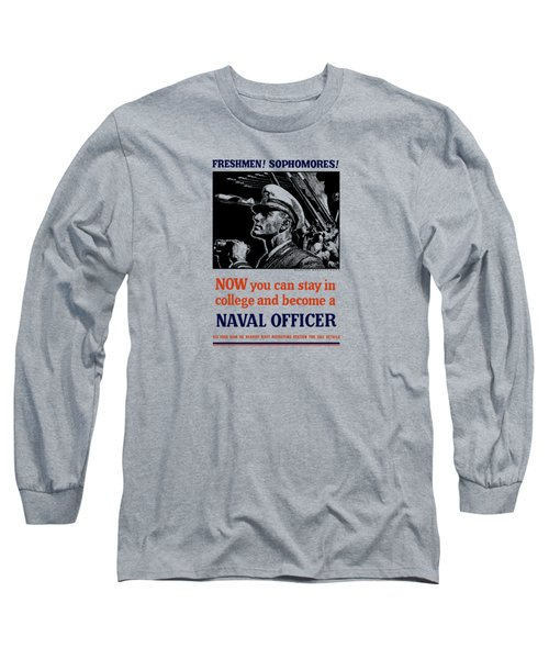 Become A Naval Officer Long Sleeve T-Shirt