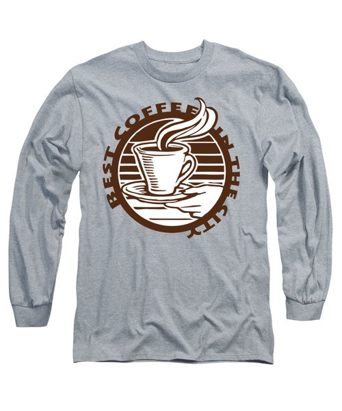 Long Sleeve T-Shirt featuring the digital art Best Coffee In The City by Jennifer Hotai