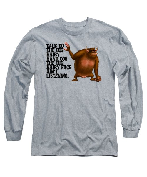 Big Hairy Hand Long Sleeve T-Shirt by Andy Catling
