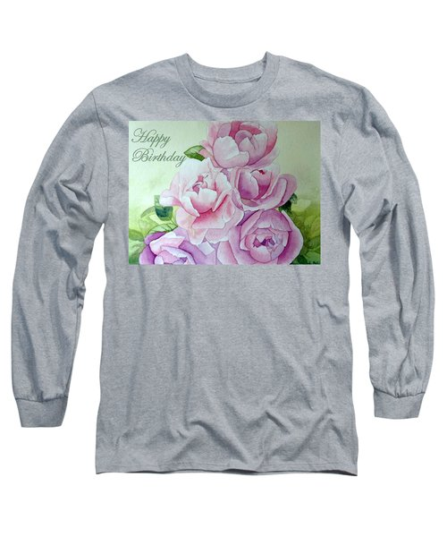 Birthday Peonies Long Sleeve T-Shirt