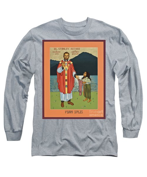 Bl. Stanley Rother - Lwsro Long Sleeve T-Shirt