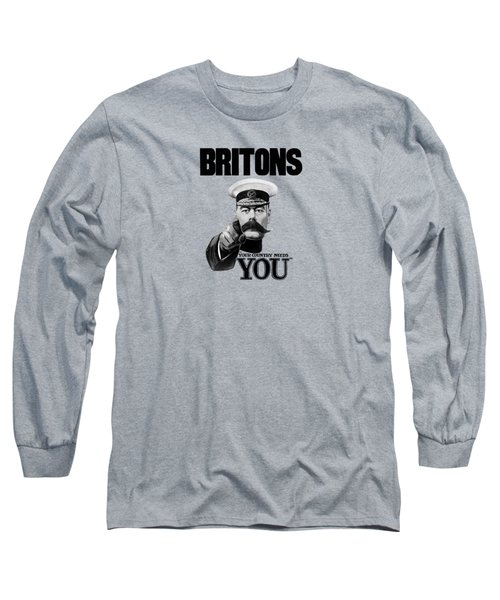 Britons Your Country Needs You  Long Sleeve T-Shirt