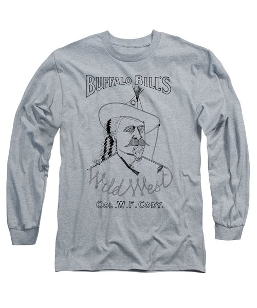 Buffalo Bill's Wild West - American History Long Sleeve T-Shirt