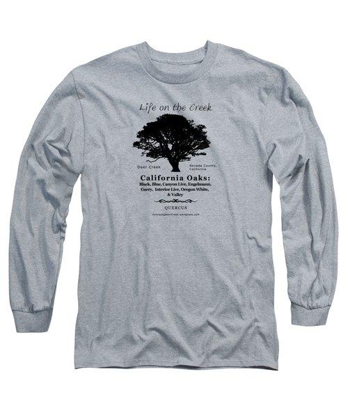 California Oak Trees - Black Text Long Sleeve T-Shirt