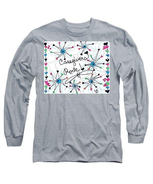 Caregivers Rock Long Sleeve T-Shirt