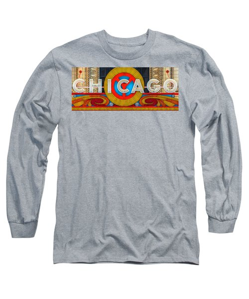 Chicago Theatre Sign Ver2 Dsc2176 Long Sleeve T-Shirt by Raymond Kunst