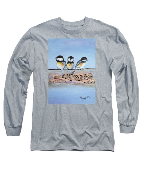 Chirpy Chickadees Long Sleeve T-Shirt by Roxy Rich