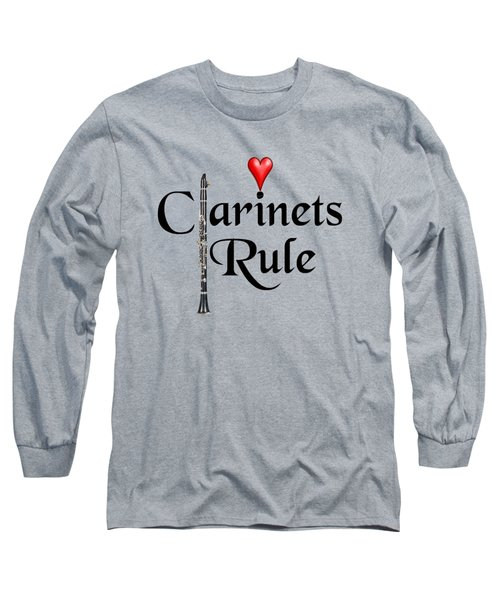 Clarinets Rule Long Sleeve T-Shirt by M K  Miller
