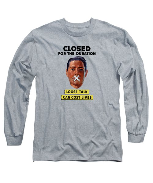Closed For The Duration - Ww2 Long Sleeve T-Shirt