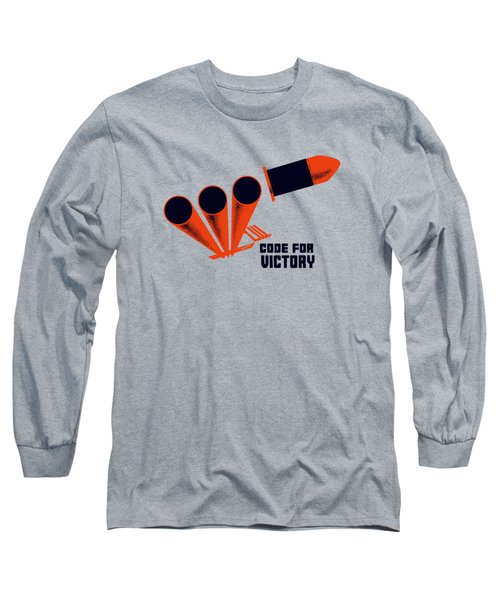 Long Sleeve T-Shirt featuring the mixed media Code For Victory - Ww2 by War Is Hell Store