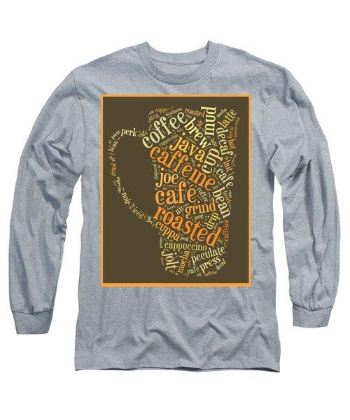 Coffee Lovers Word Cloud Long Sleeve T-Shirt