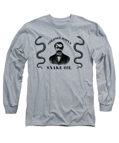 Colonel John's Snake Oil - Vintage Style Product Advertisement  Long Sleeve T-Shirt