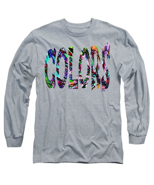 Color My World 2 Long Sleeve T-Shirt