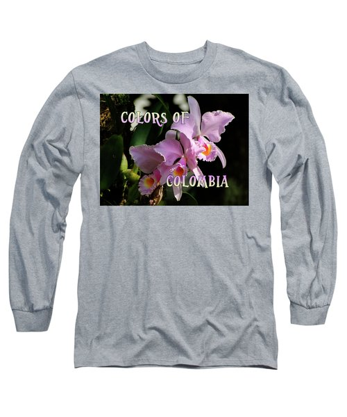 Colors Of Colombia Long Sleeve T-Shirt