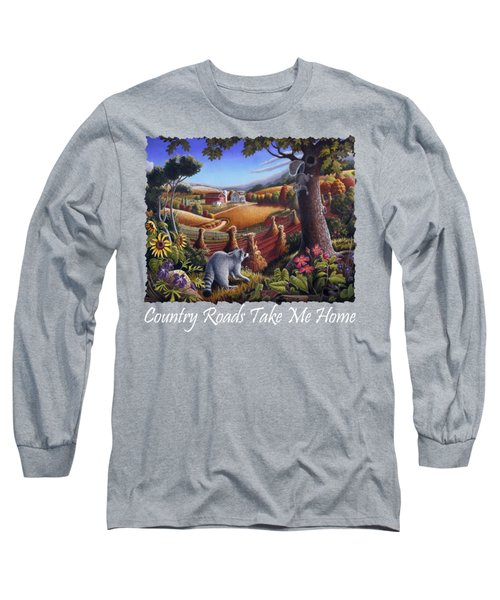 Country Roads Take Me Home T Shirt - Coon Gap Holler - Appalachian Country Landscape 2 Long Sleeve T-Shirt by Walt Curlee