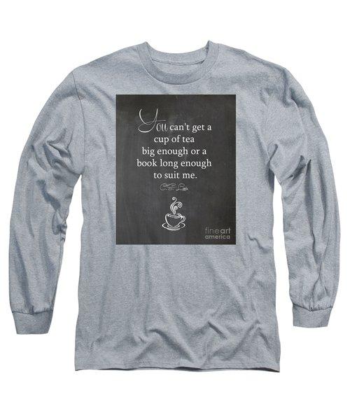 Cs Lewis Cup Of Tea Long Sleeve T-Shirt