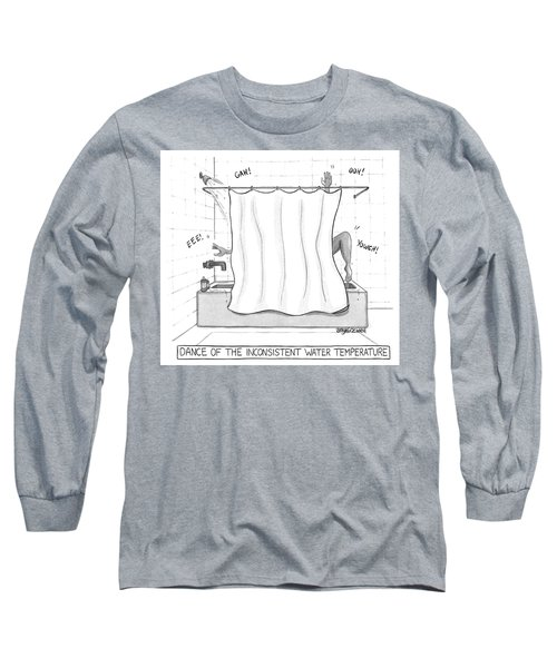 Dance Of The Inconsistent Water Temperature  Long Sleeve T-Shirt