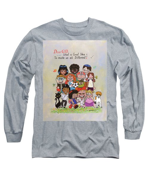 Dear God, What A Great Idea Long Sleeve T-Shirt