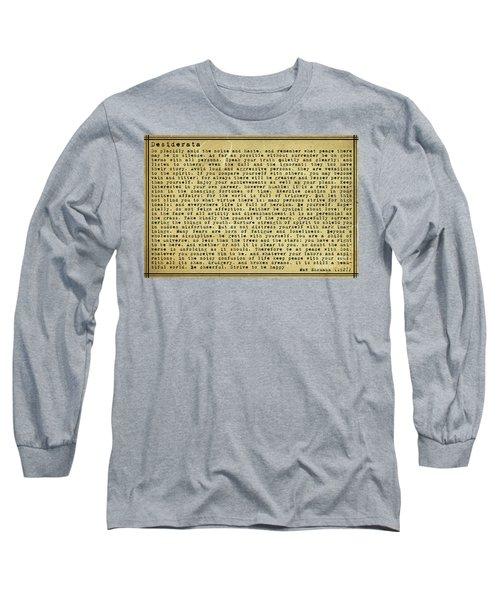Desiderata By Max Ehrmann Long Sleeve T-Shirt by Olga Hamilton