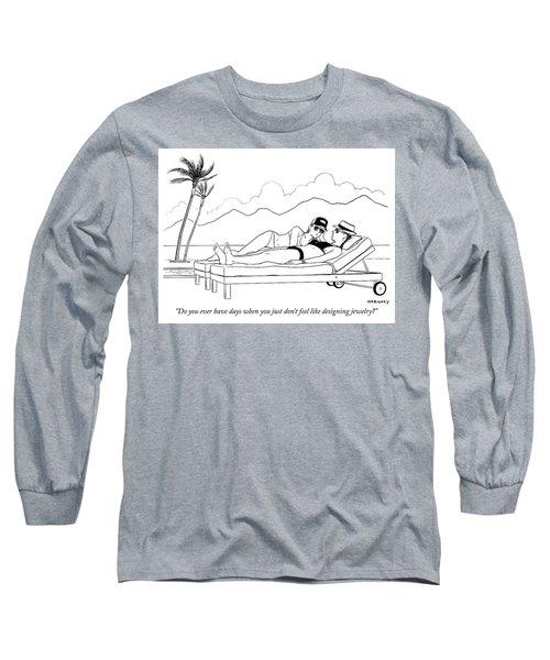 Designing Jewelry Long Sleeve T-Shirt