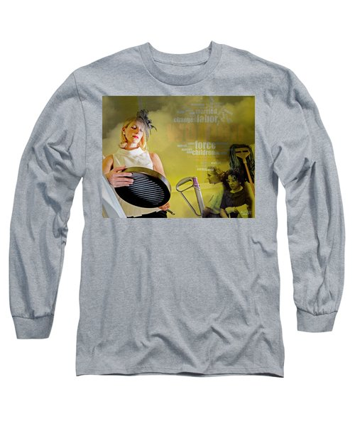 Domestic Considerations Same Old Long Sleeve T-Shirt by Ann Tracy