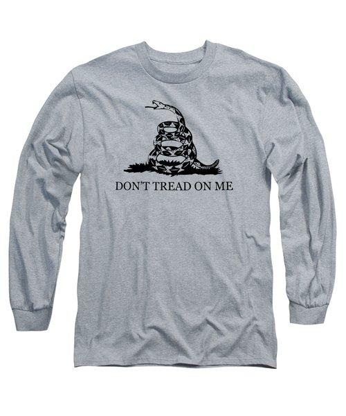 Don't Tread On Me Flag Long Sleeve T-Shirt