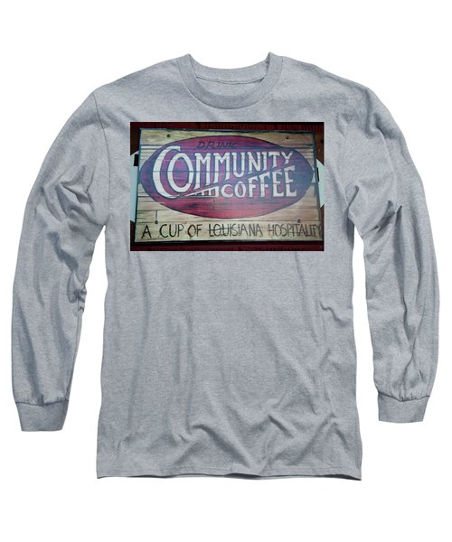 Drink Community Coffee Long Sleeve T-Shirt