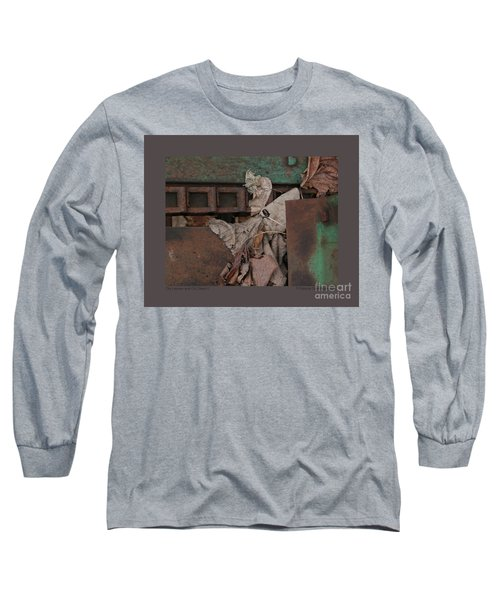 Dry Leaves And Old Steel-v Long Sleeve T-Shirt by Patricia Overmoyer