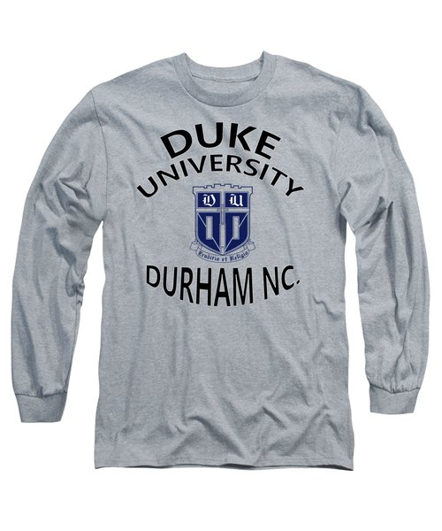 Duke University Durham Nc Long Sleeve T-Shirt