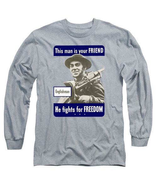 Englishman - This Man Is Your Friend Long Sleeve T-Shirt