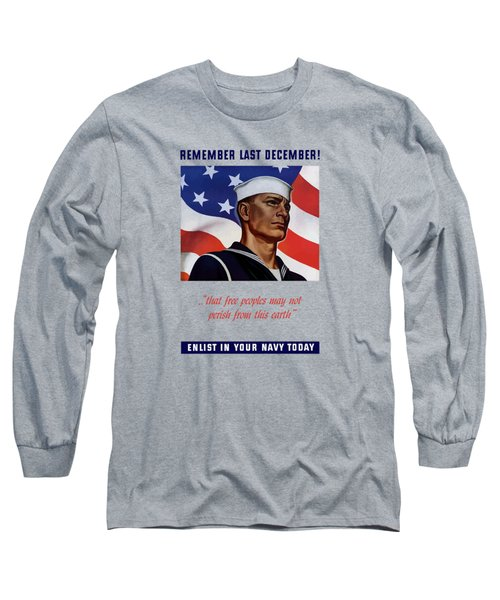 Enlist In Your Navy Today - Ww2 Long Sleeve T-Shirt