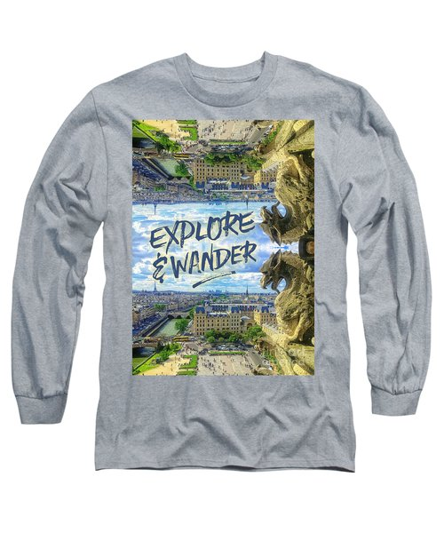 Explore And Wander Notre Dame Cathedral Gargoyle Paris Long Sleeve T-Shirt