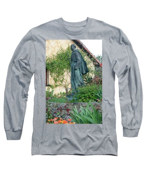 Father Junipero Serra Statue At Mission Carmel Long Sleeve T-Shirt