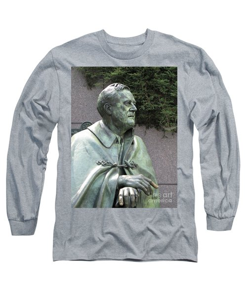 Fdr Statue At His Memorial In Washington Dc Long Sleeve T-Shirt