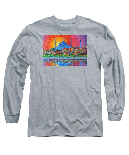 Fiery Sunset Over Blue Mosque Hagia Sophia In Istanbul Turkey Long Sleeve T-Shirt by Ana Maria Edulescu